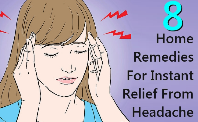Home Remedies For Instant Relief From Headache