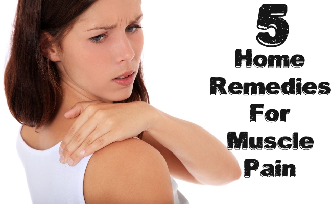 Home Remedies For Muscle Pain