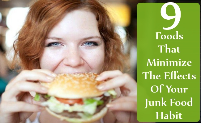 Foods That Minimize The Effects Of Your Junk Food Habit