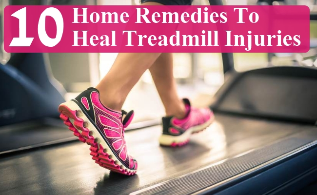 Home Remedies To Heal Treadmill Injuries