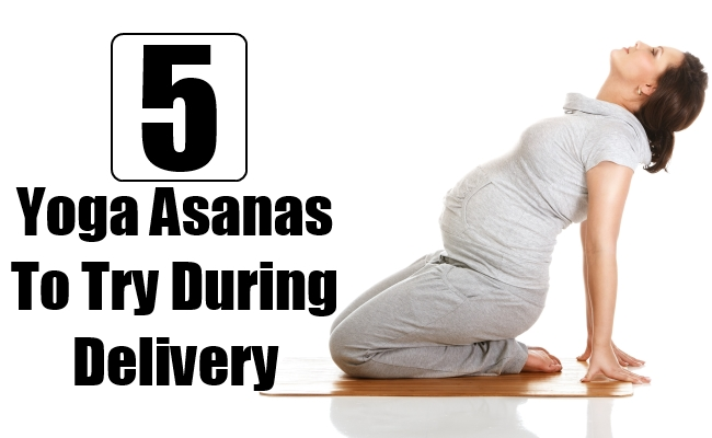 Yoga Asanas To Try During Delivery