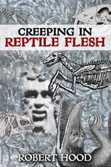 Creeping in Reptile Flesh