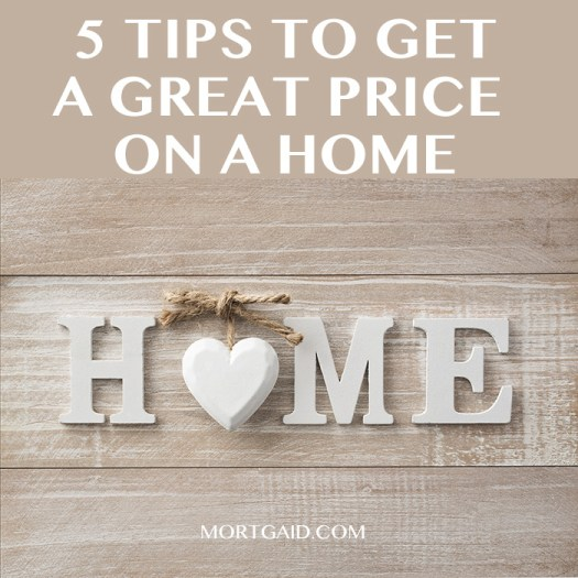 how to get a good price when buying a home