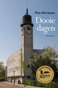 Dooie dagen Pim Hermans genomineerd voor de Schaduwprijs 2017