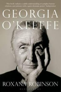 Georgia O'Keeffe by Roxana Robinson