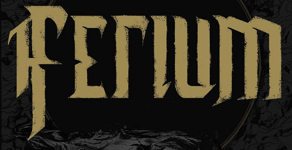 Band of the Day: Ferium