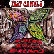The Fast Camels - Deadrooms and Butterfly Dreams