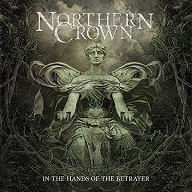 Northern Crown - In The Hands of the Betrayer