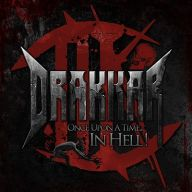 Drakkar - One Upon A Time... In Hell