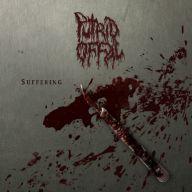 Putrid Offal - Suffering