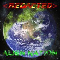 Redacted - Alien Nation
