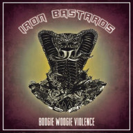 Iron Bastards - Boogie Woogie Violence