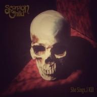 Scorpion Child - She Sings, I Kill