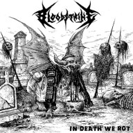 Bloodstrike - In Death We Rot