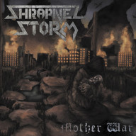 Shrapnel Storm - Mother War