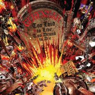 Gehennah - Too Loud To Live Too Drunk To Die