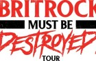 Britrock Must Be Destroyed tour adds opening act