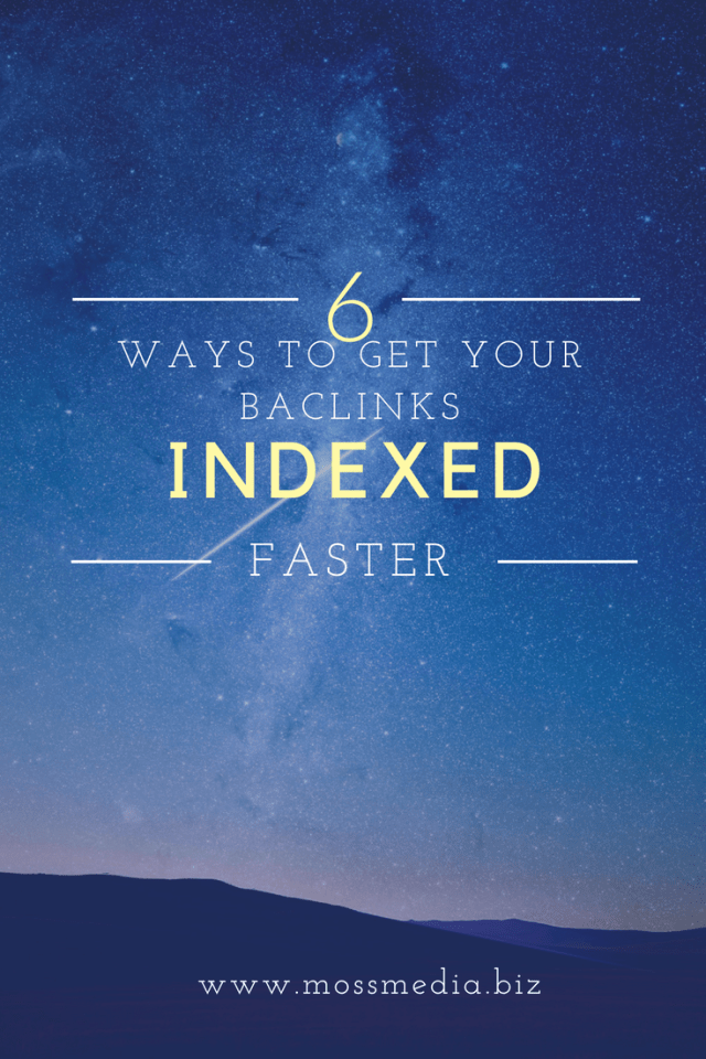How to make Google index your backlinks faster