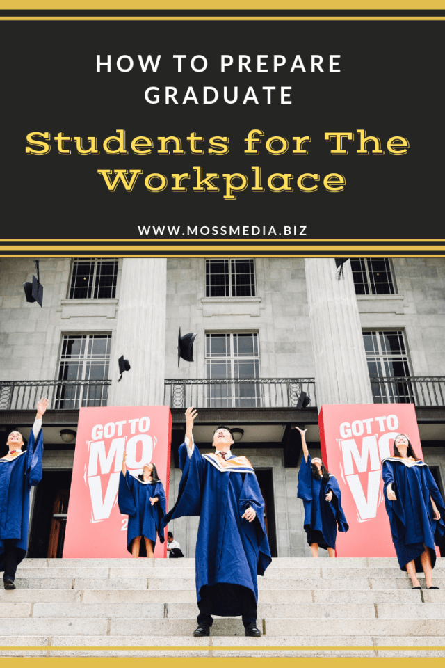 How to Prepare Graduate Students for Transition to The Workplace