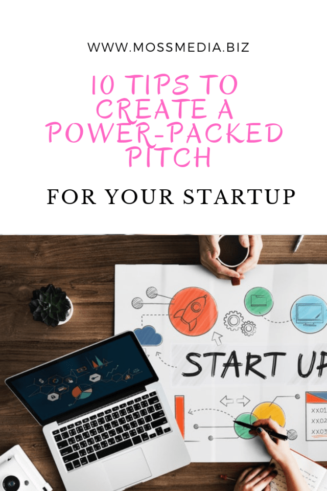 to Create a Power-Packed Pitch for Your Startup