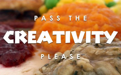 Pass The Creativity, Please!
