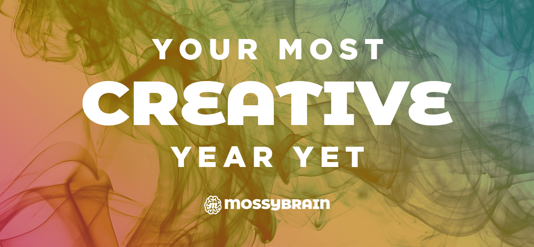 Your Most Creative Year Yet