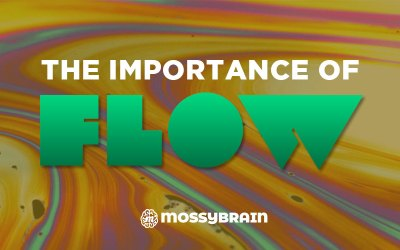 The Importance of Flow