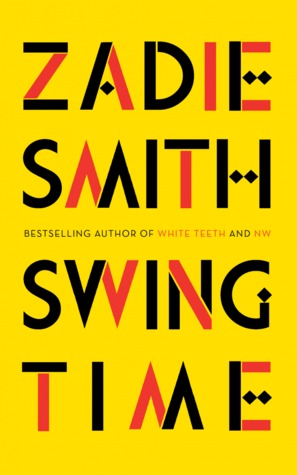 Swing Time by Zadie Smith book review reading recommendation