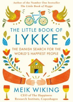 Book review of The Little Book of Lykke on MostlyBalanced.com
