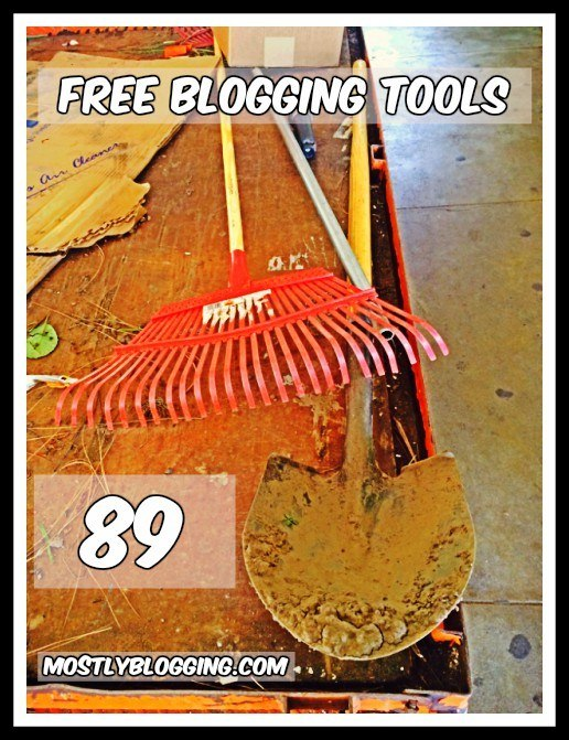 89 of the Best Free Blogging Tools That Will Save You Time Blogging by Mostly Blogging