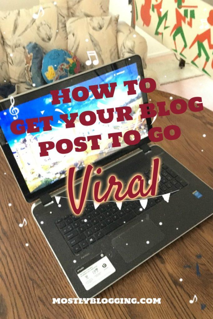How to write viral blog posts