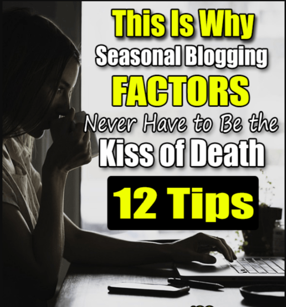 Beginner Blogging Tips: Seasonal Blogging Factors