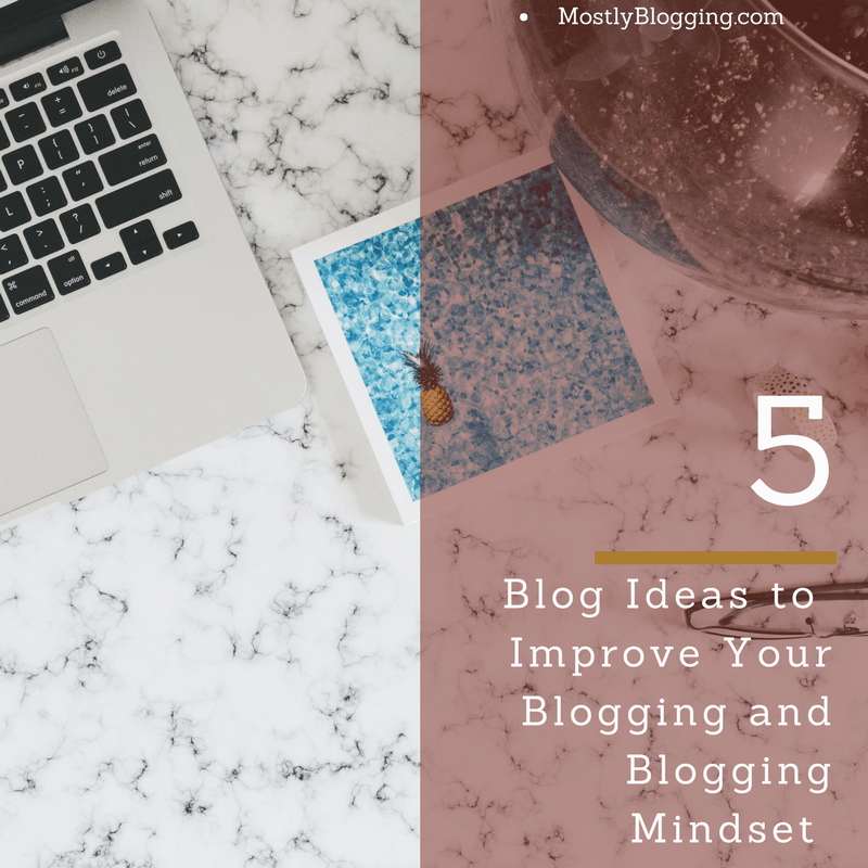 5 Blog Ideas