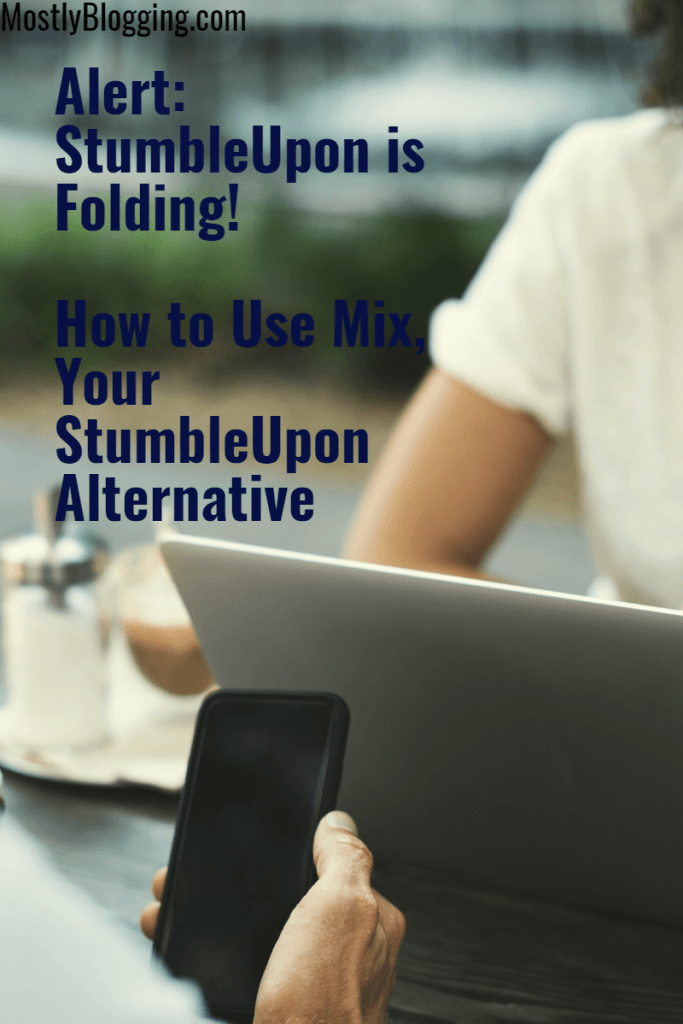 Mix and other sites like StumbleUpon