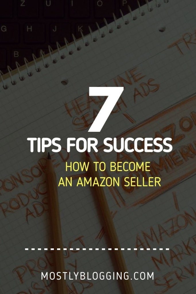 How to become an Amazon Seller, 7 expert tips
