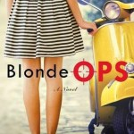 Early Review: Blonde Ops by Charlotte Bennardo and Natalie Zaman