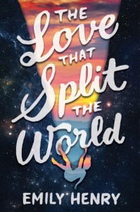 Waiting on Wednesday: The Love That Split the World by Emily Henry