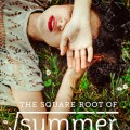 the square root of summer harriet reuter hapgood book cover