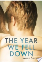 The Year We Fell Down by Sarina Bowen book cover