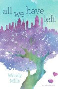 All We Have Left by Wendy Mills Book Cover