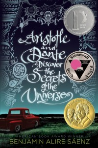 Aristotle and Dante Discover the Secrets of the Universe by Benjamin Alire Sáenz book cover