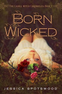 Born Wicked by Jessica Spotswood cover