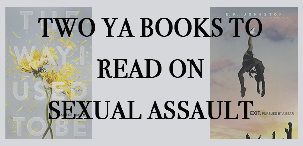 two ya books to read on sexual assault banner mostly ya lit