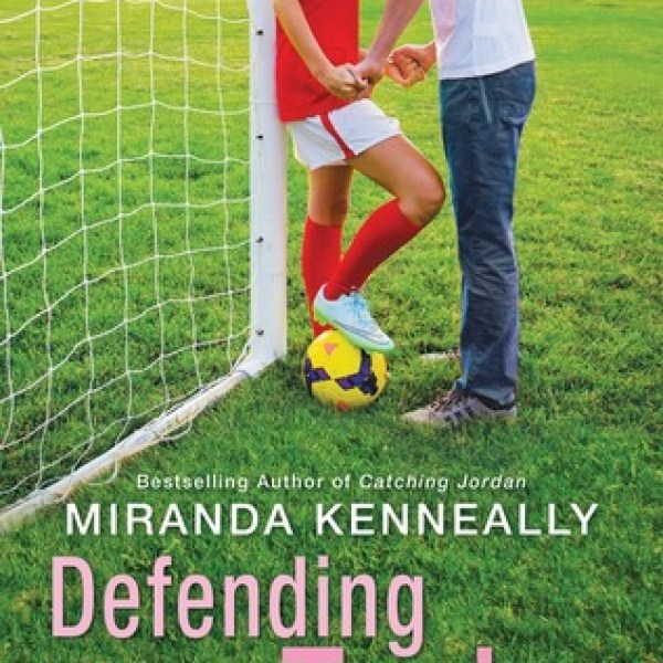 Defending Taylor by Miranda Kenneally | Review