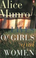 Lives of Girls and Women by Alice Munro book cover
