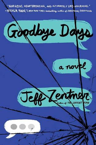 Goodbye Days by Jeff Zentner | Review