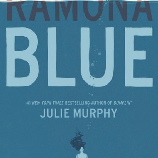 Waiting on Wednesday: Ramona Blue by Julie Murphy
