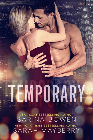 Temporary by Sarina Bowen & Sarah Mayberry | Review + Author Interview