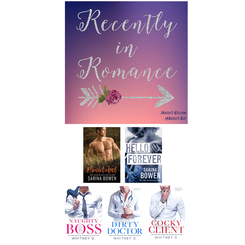 Recently in Romance #8 | New Adult Romance Picks for Everyone!