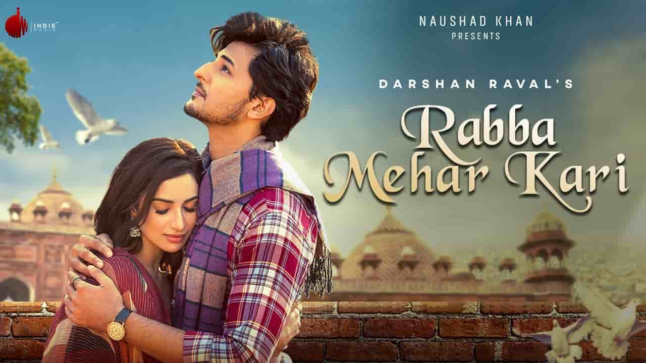 Rabba Mehar Kari Lyrics by Darshan Raval